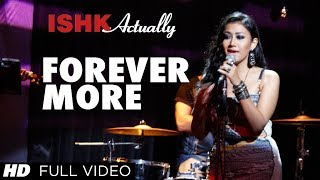 Forever More Video