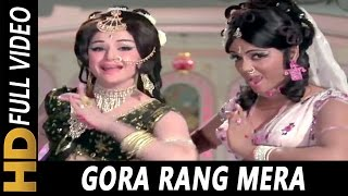 Gora Rang Mera Video