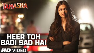 Heer Toh Badi Sad Hai Video