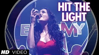 Hit The Lights Video