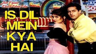 Is Dil Mein Kya Hai Dhadkan Video