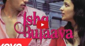 Ishq Bulaava Video