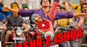 Jashn E Ishqa Video