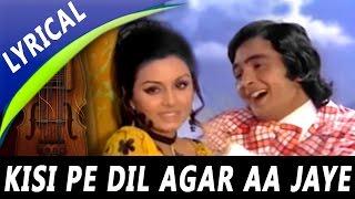 Kisi Pe Dil Agar Aa Jaye to Video