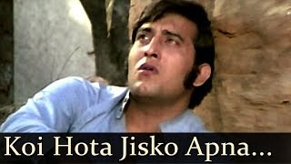 Koi Hota Jisko Apna Video