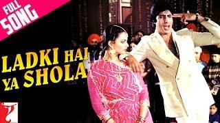 Ladki Hai Ya Shola Video