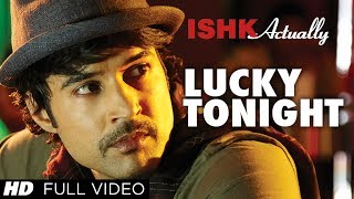 Lucky Tonight Video