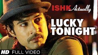 Lucky Tonight Video