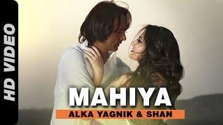 Mahiya Video
