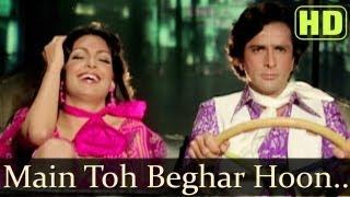 Main To Beghar Hoon Video