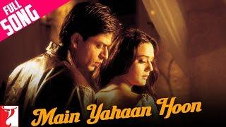 Main Yahaan Hoon Video