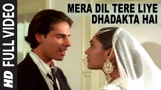 Mera Dil Tere Liye Video