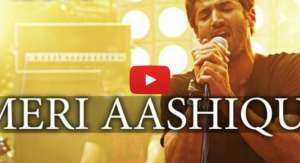 Meri Aashiqui Video