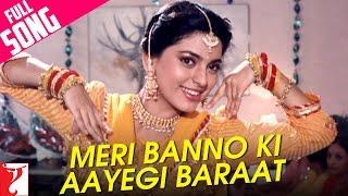 Meri Banno Ki Aayegi Baraat Video