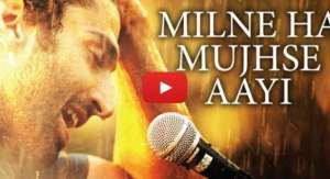 Milne Hai Mujhse Aayi Video