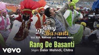 Mohe Rang De Basanti Video