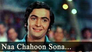 Na Chahoon Sona Chandi Video