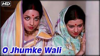 O Jhumke Wali Video