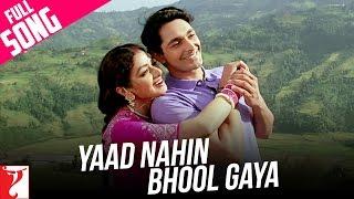 O Yaad Nahi Bhool Gaya Video