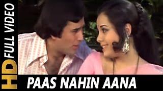 Paas Nahin Aana Video