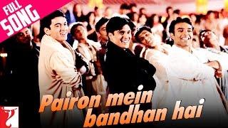 Pairon Mein Bandhan Hai Video