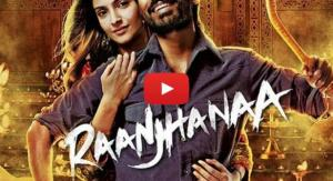 Raanjhanaa Title Song Video