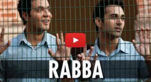 Rabba Video