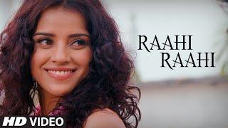 Rahi Rahi Video