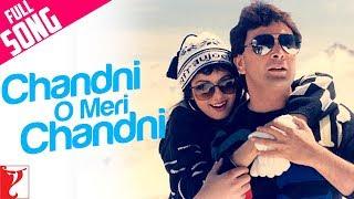 Rang Bhare Baadal Se - Chandni O Meri Chandni Video