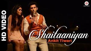 Shaitaaniyan Raat Bhar Video
