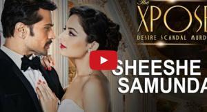 Sheeshe Ka Samundar Video
