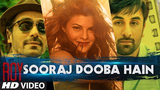 Sooraj Dooba Hai Video