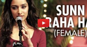 Sun Raha Hai (Female) Video