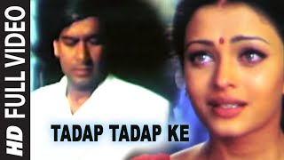 Tadap Tadap Ke Is Dil Se Video
