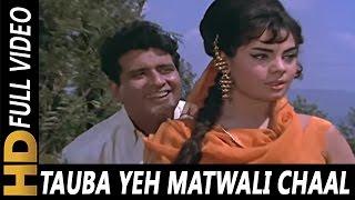 Tauba Yeh Matwali Chaal Video