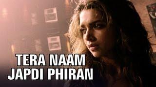 Tera Naam Japdi Phiran Video