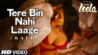 Tere Bin Nahi Laage Video