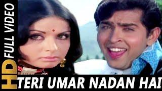 Teri Umar Nadan Hai Video