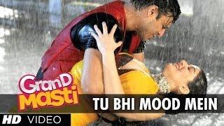 Tu Bhi Mood Mein Video