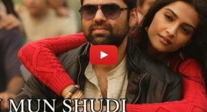 Tu Mun Shudi Video
