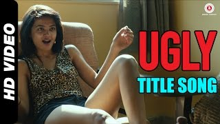 Ugly Title Song Video