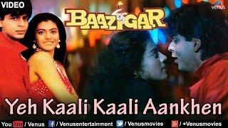 Yeh Kaali Kaali Aankhen Video