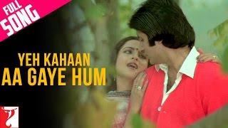 Yeh Kahan Aa Gaye Hum Video