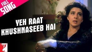 Yeh Raat Khushnaseeb Hai Video