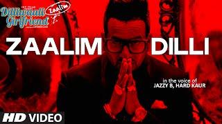 Zaalim Dilli Video