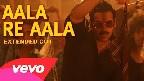 Aala Re Aala Video Song