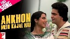 Aankhon Mein Kajal Hai Video Song