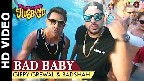 Bad Baby Video Song