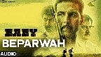 Beparwah Video Song