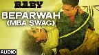 Beparwah (MBA SWAG) Video Song